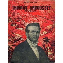Thomas Arbousset (1810-1877), dans sa jeunesse. Page de couverture de sa biographie par Henri Clavier.